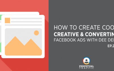Episode 260: How to Create Cool, Creative & Converting Facebook Ads with Dee Deng